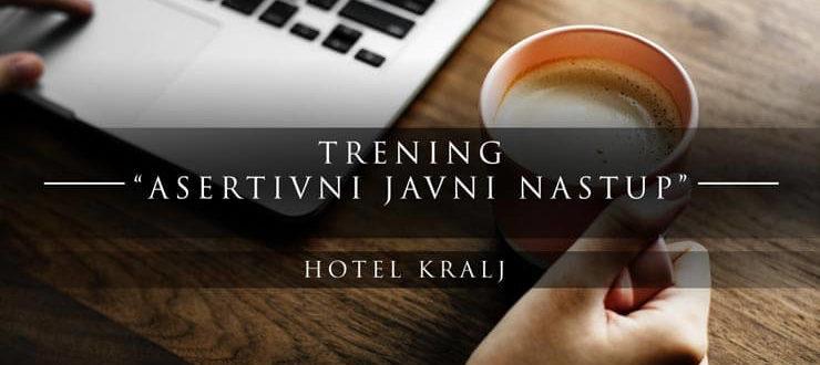 asertivni-javni-nastup-trening-hotel-kralj